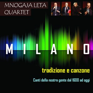 MILANO - Mnogaja Leta Quartet
